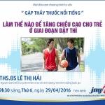 lam the nao de tang chieu cao cho tre o giai doan day thi