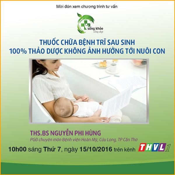 thuoc-chua-benh-tri-sau-sinh-100-thao-duoc-khong-anh-huong-den-nuoi-con